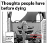 Thoughts people have before dying